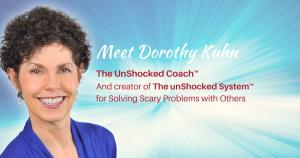 Dorothy Kuhn The UnShocked Coach™